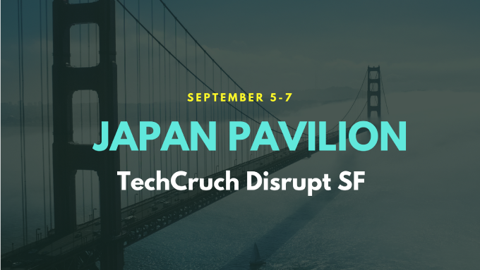 Japan Pavilion at Disrupt SF 2018